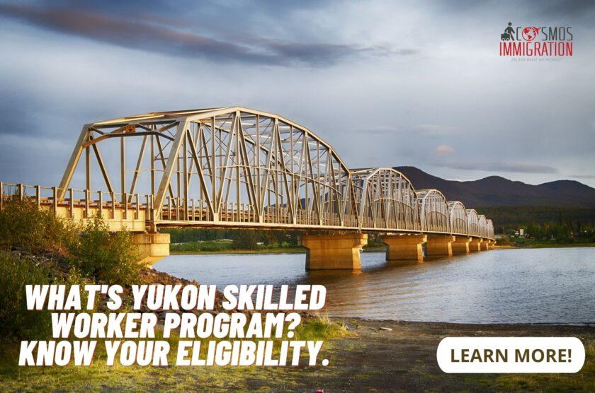 Yukon Skilled Immigration Eligibility